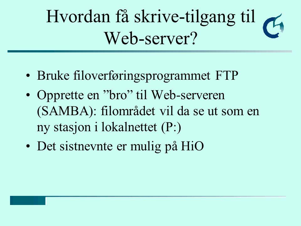 Hvordan få skrive-tilgang til Web-server.