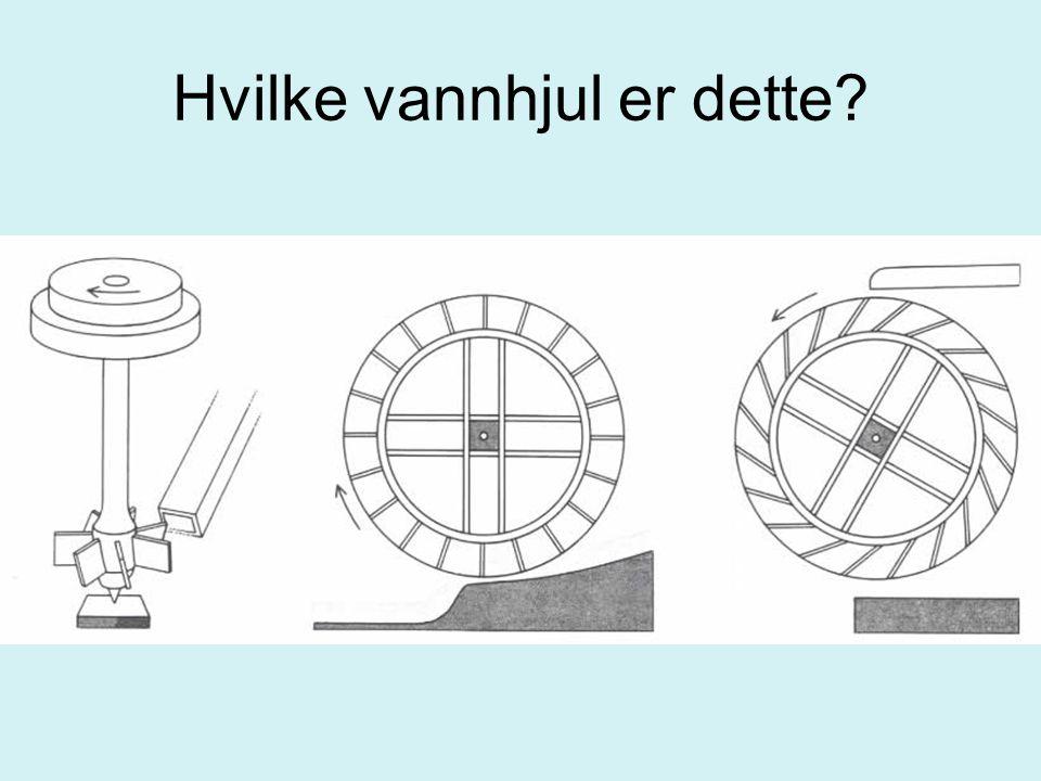 Hvilke vannhjul er dette?