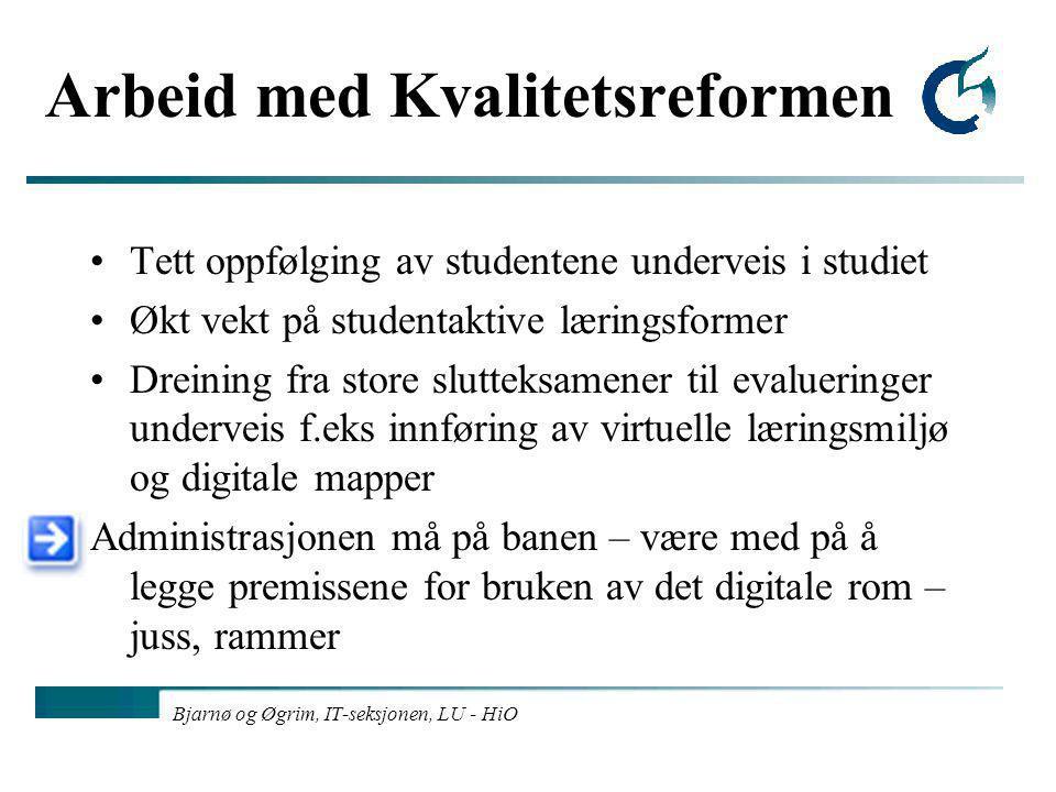 Bjarnø og Øgrim, IT-seksjonen, LU - HiO Problemområder administrasjonen har erfart og må involveres i: 1.Riksarkivet: Ved omlegging av planer/innføring av nye planer skal ALLE eksamensbesvarelser + oppgavetekster avleveres til riksarkivet.