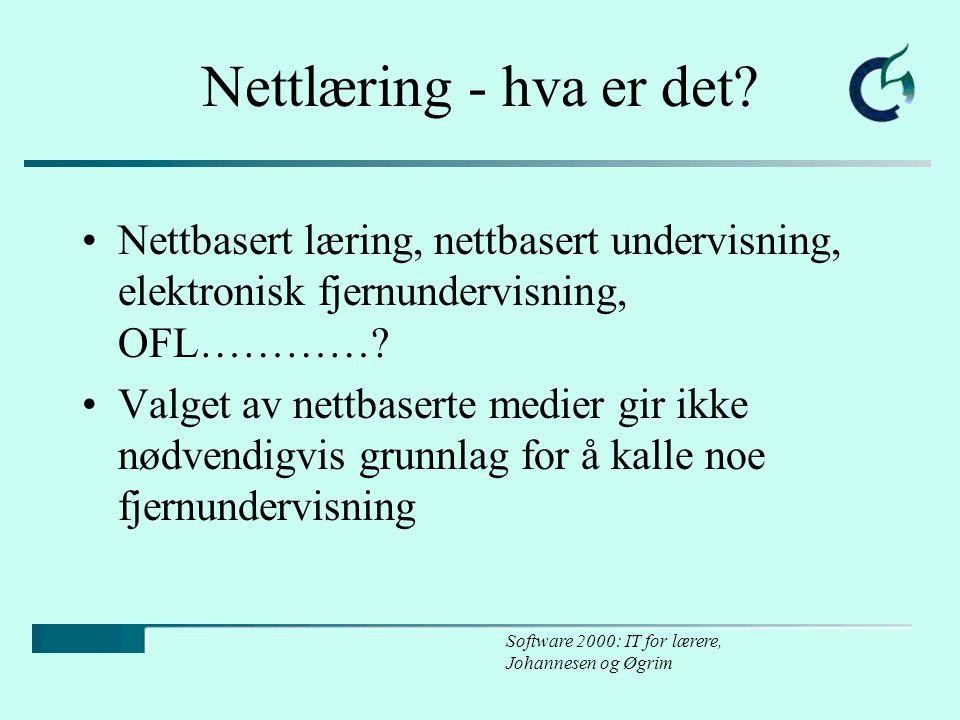 Software 2000: IT for lærere, Johannesen og Øgrim Nettlæring - hva er det.