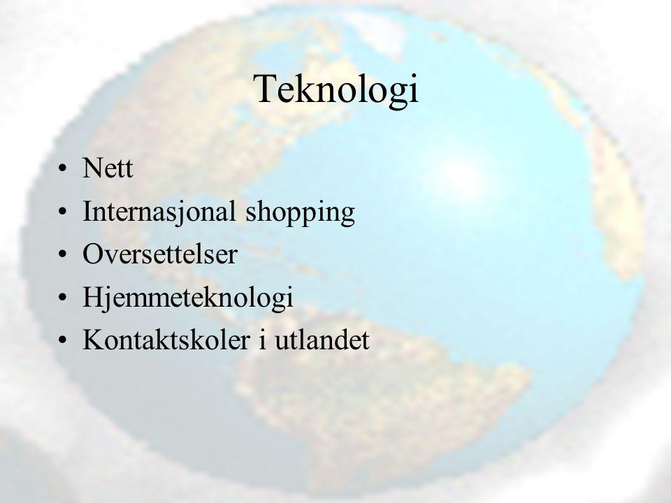 Teknologi Nett Internasjonal shopping Oversettelser Hjemmeteknologi Kontaktskoler i utlandet
