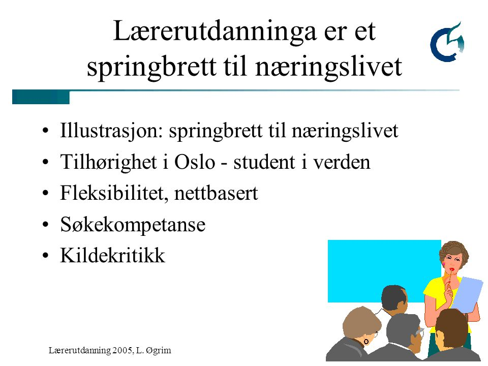 Lærerutdanning 2005, L.