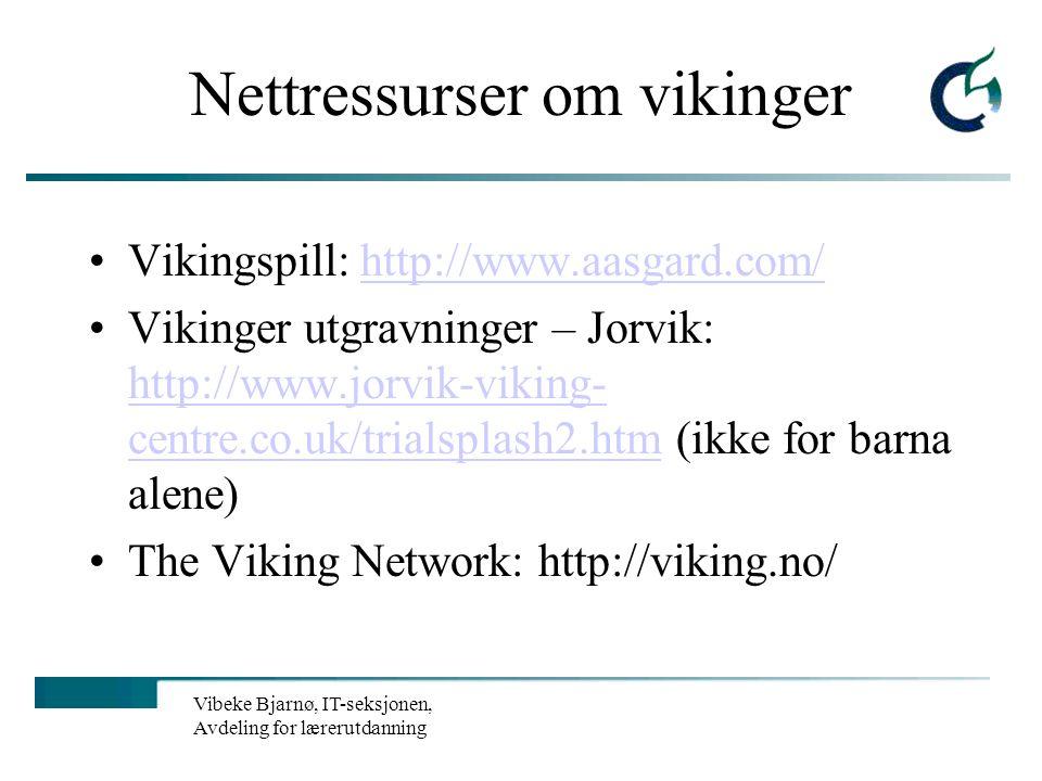 Vibeke Bjarnø, IT-seksjonen, Avdeling for lærerutdanning Flere… Saltdal vgs har laget en ressursside om mennekserettigheter: http://www.saltdal.vgs.no