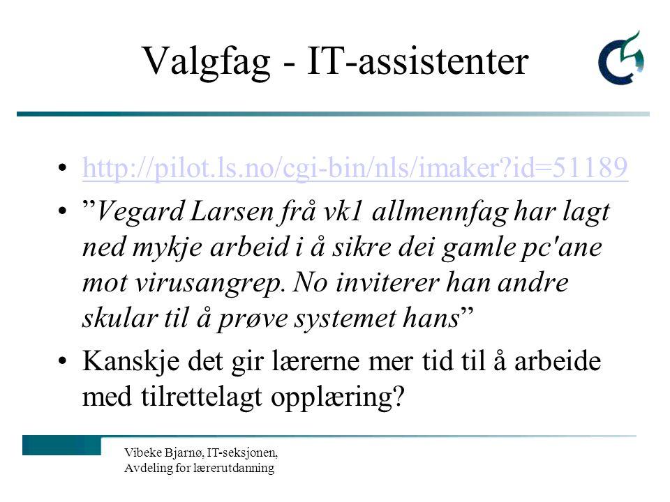 Vibeke Bjarnø, IT-seksjonen, Avdeling for lærerutdanning IT som hjelpemiddel… Fra formidling til veiledning Kan bruk av IKT frigi lærerens tid? Større
