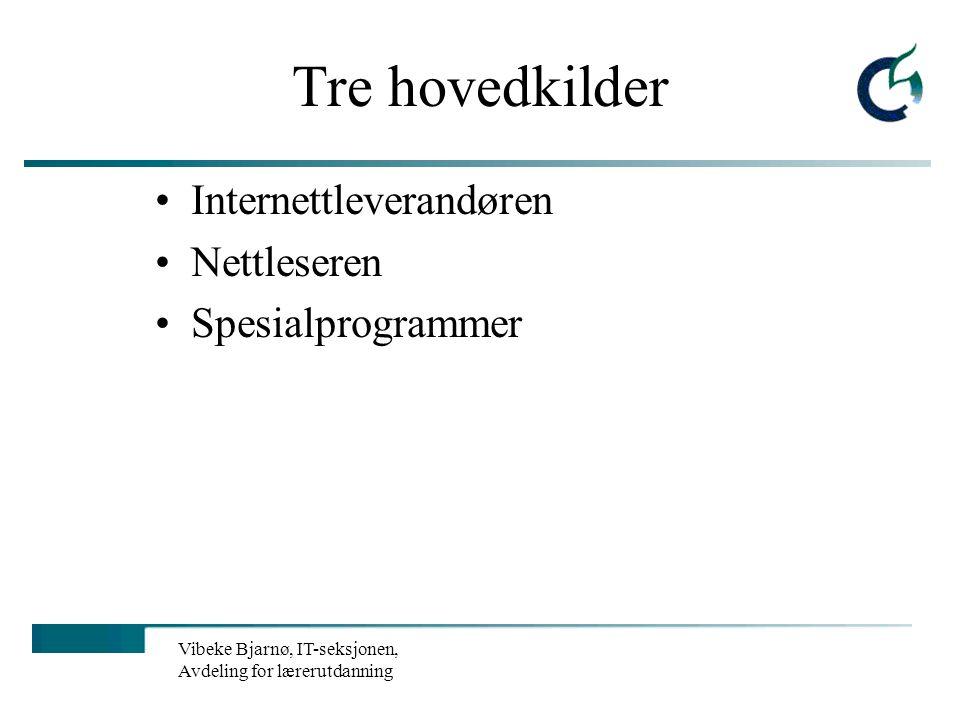Vibeke Bjarnø, IT-seksjonen, Avdeling for lærerutdanning Hva er nettfilter? Blokkerer adgang til nettsider Tillater adgang bare til overvåkede samtale