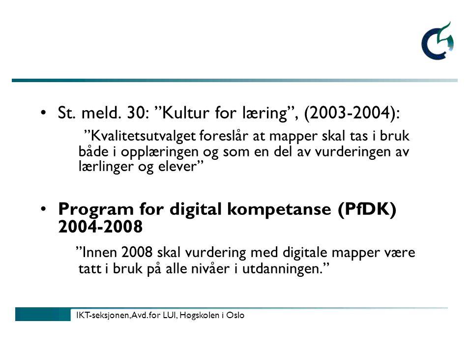 IKT-seksjonen, Avd.for LUI, Høgskolen i Oslo St. meld.