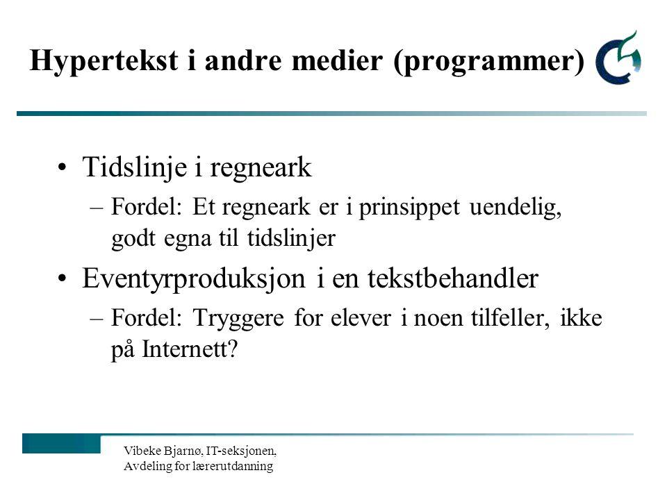 Vibeke Bjarnø, IKT-seksjonen, Avdeling for lærerutdanning og internasjonale studier Hypertekstfortellinger på nett Hvor er professor Wang.