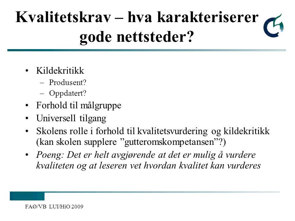 Kvalitetssjekke nettsider (s.69 DidIKTikk) Er innholdet på sidene troverdig.