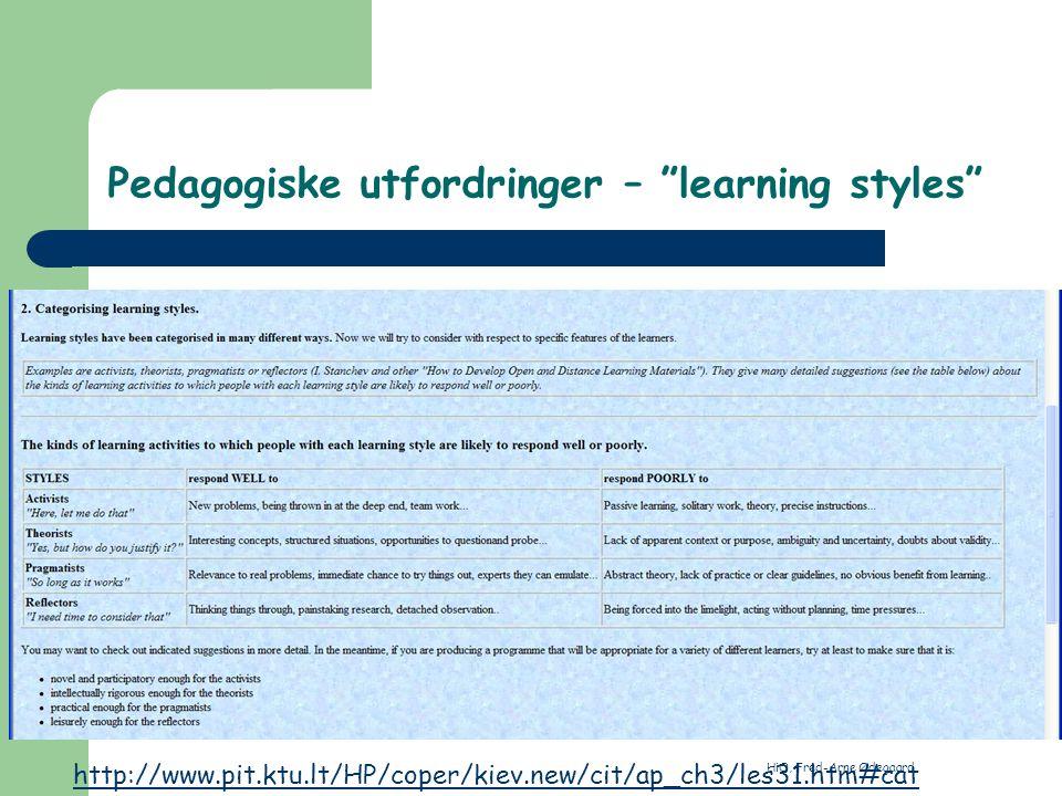 """HiO, Fred-Arne Ødegaard Pedagogiske utfordringer – """"learning styles"""""""