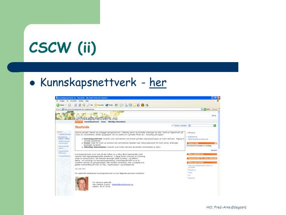 HiO, Fred-Arne Ødegaard CSCW (i) Saksbehandlingssystemer
