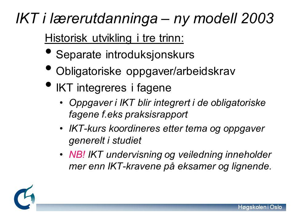 Høgskolen i Oslo Remediation… …the formal logic by which new media refashion prior media forms… Remediation brukes til forskning på nye medier.