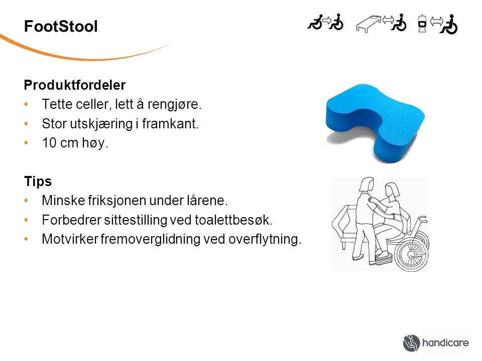 FootStool Produktfordeler Tette celler, lett å rengjøre. Stor utskjæring i framkant. 10 cm høy. Tips Minske friksjonen under lårene. Forbedrer sittest