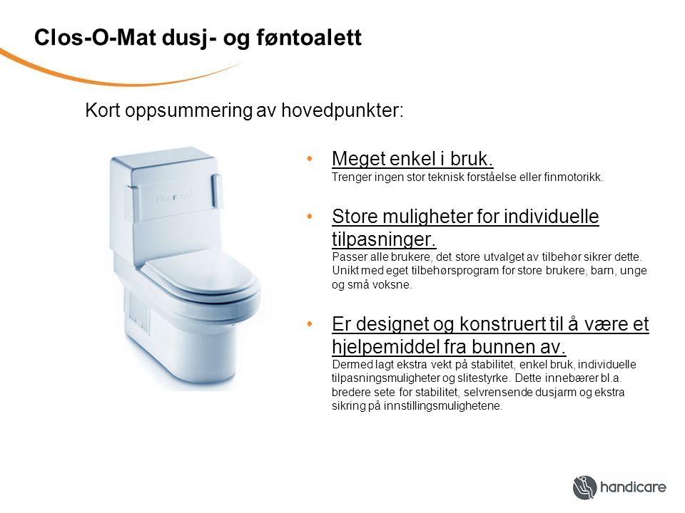 Clos-O-Mat dusj- og føntoalett Meget enkel i bruk.
