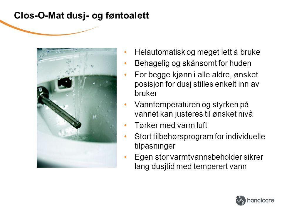 Clos-O-Mat dusj- og føntoalett Helautomatisk og meget lett å bruke Behagelig og skånsomt for huden For begge kjønn i alle aldre, ønsket posisjon for dusj stilles enkelt inn av bruker Vanntemperaturen og styrken på vannet kan justeres til ønsket nivå Tørker med varm luft Stort tilbehørsprogram for individuelle tilpasninger Egen stor varmtvannsbeholder sikrer lang dusjtid med temperert vann