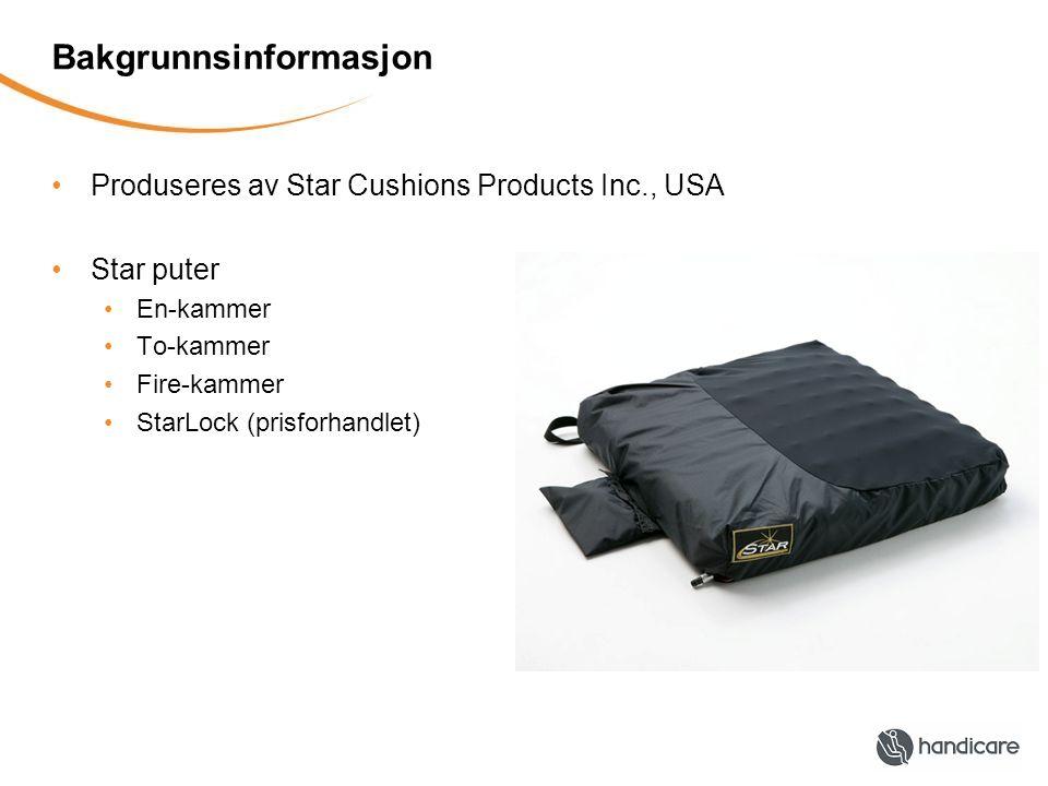 Bakgrunnsinformasjon Produseres av Star Cushions Products Inc., USA Star puter En-kammer To-kammer Fire-kammer StarLock (prisforhandlet)