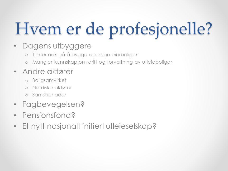 Hvem er de profesjonelle.