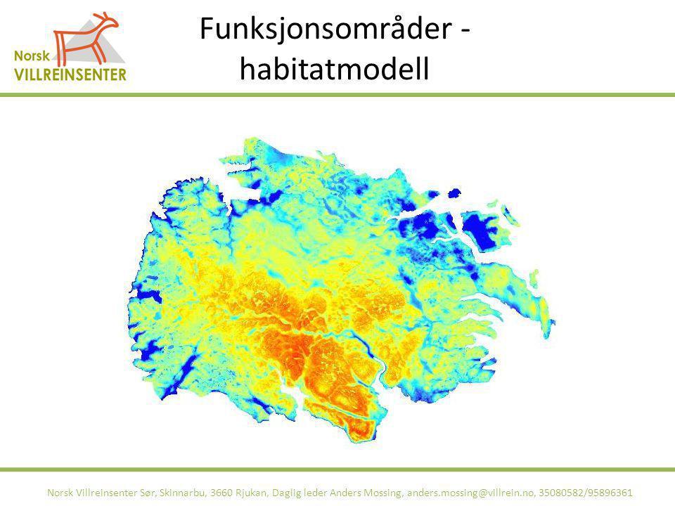 Funksjonsområder - habitatmodell Norsk Villreinsenter Sør, Skinnarbu, 3660 Rjukan, Daglig leder Anders Mossing, anders.mossing@villrein.no, 35080582/9
