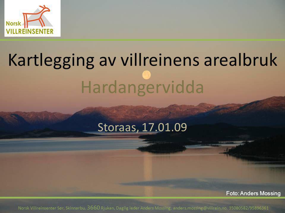 Trekkområder og -veier Norsk Villreinsenter Sør, Skinnarbu, 3660 Rjukan, Daglig leder Anders Mossing, anders.mossing@villrein.no, 35080582/95896361