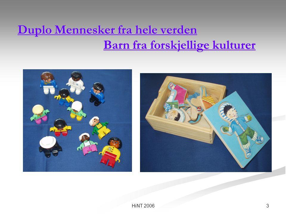 3HiNT 2006 Duplo Mennesker fra hele verden Barn fra forskjellige kulturer Duplo Mennesker fra hele verden Barn fra forskjellige kulturer