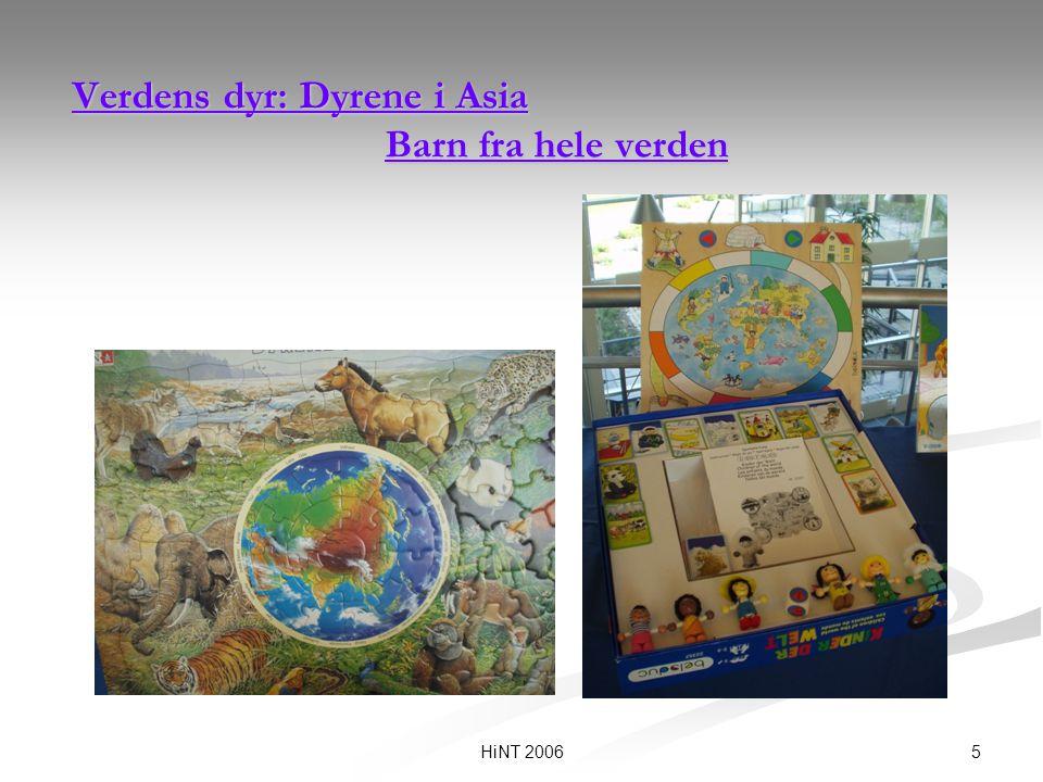 5HiNT 2006 Verdens dyr: Dyrene i Asia Barn fra hele verden Verdens dyr: Dyrene i Asia Barn fra hele verden