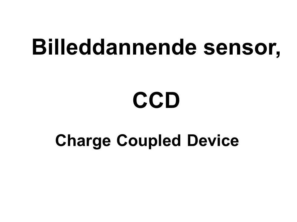 Billeddannende sensor, CCD Charge Coupled Device