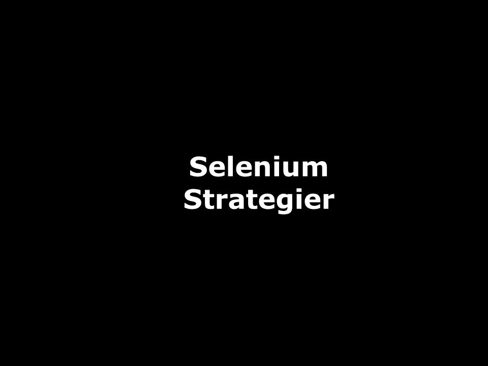 JAFS16 Selenium Strategier