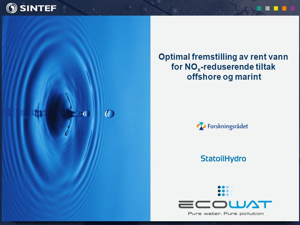 1 Optimal fremstilling av rent vann for NO x -reduserende tiltak offshore og marint