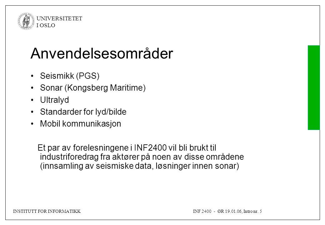 INSTITUTT FOR INFORMATIKKINF 2400 - ØR 19.01.06, Intro nr.