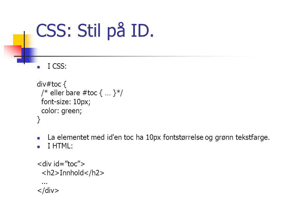 CSS: Stil på ID.