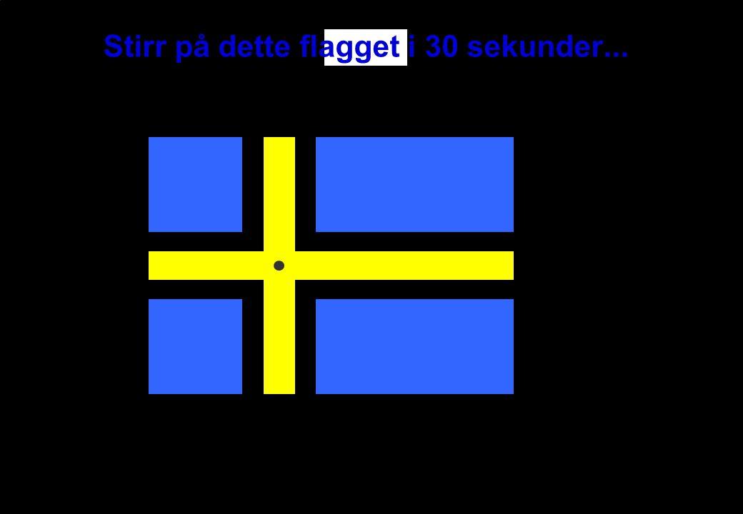 INF1040-Farger-11 © Institutt for informatikk – Fritz Albregtsen 25. oktober 2006 Stirr på dette flagget i 30 sekunder...