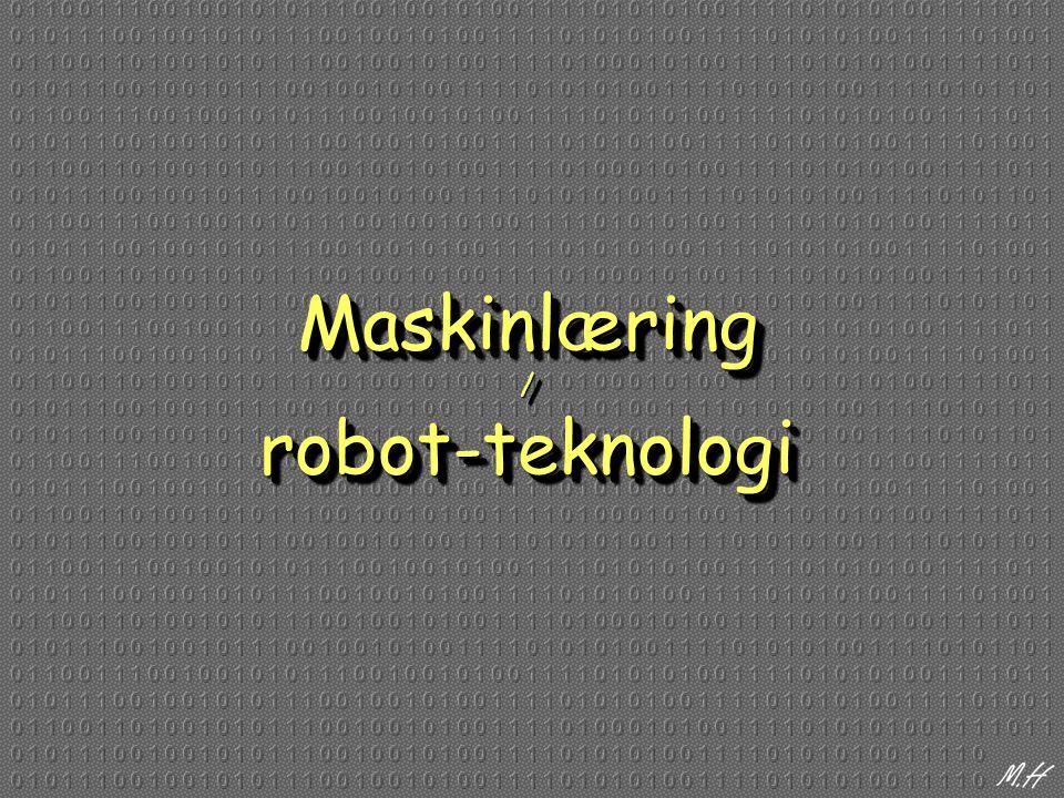 Maskinlæring / robot-teknologi