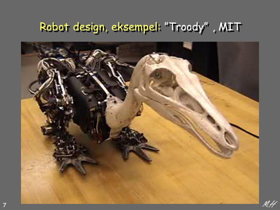 7 Robot design, eksempel: Troody , MIT