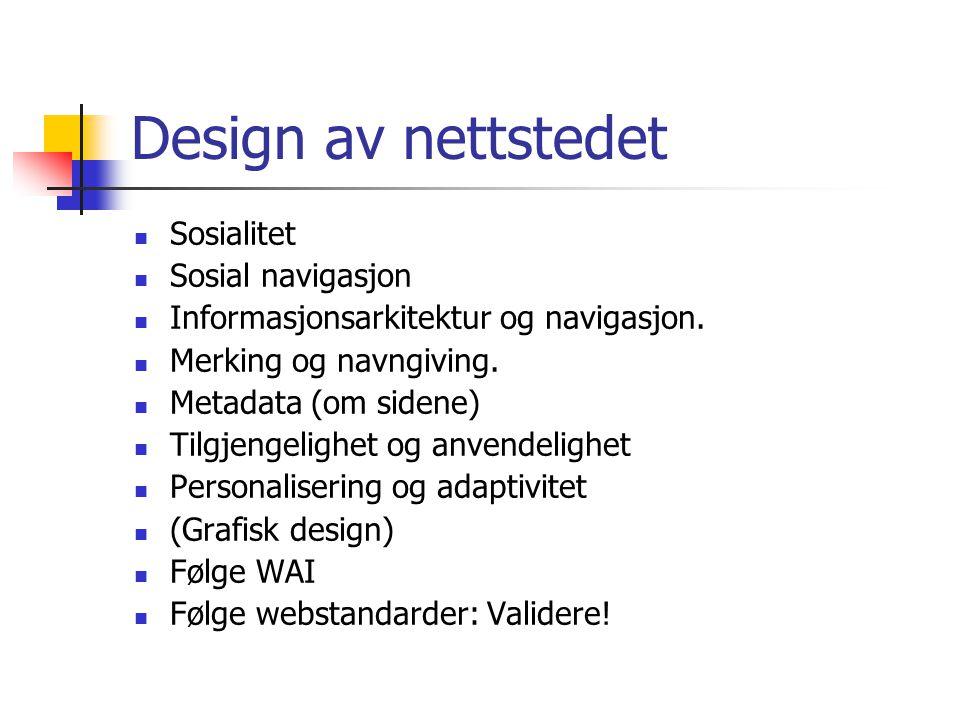 Design av nettstedet Sosialitet Sosial navigasjon Informasjonsarkitektur og navigasjon.