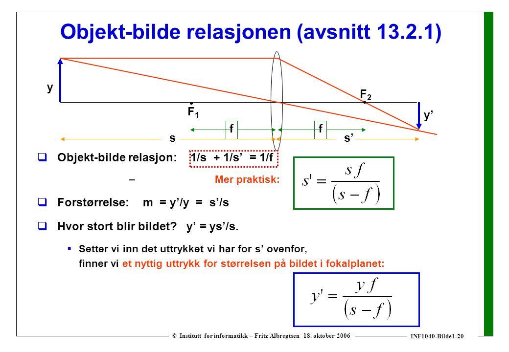 INF1040-Bilde1-20 © Institutt for informatikk – Fritz Albregtsen 18. oktober 2006 Objekt-bilde relasjonen (avsnitt 13.2.1)  Objekt-bilde relasjon: 1/
