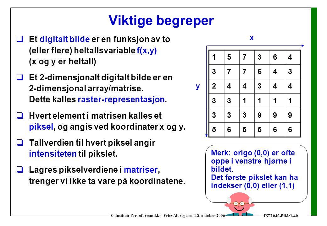 INF1040-Bilde1-40 © Institutt for informatikk – Fritz Albregtsen 18.