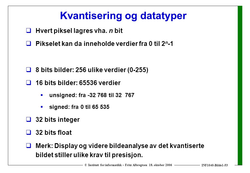 INF1040-Bilde1-53 © Institutt for informatikk – Fritz Albregtsen 18.