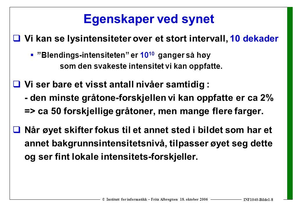 INF1040-Bilde1-8 © Institutt for informatikk – Fritz Albregtsen 18.