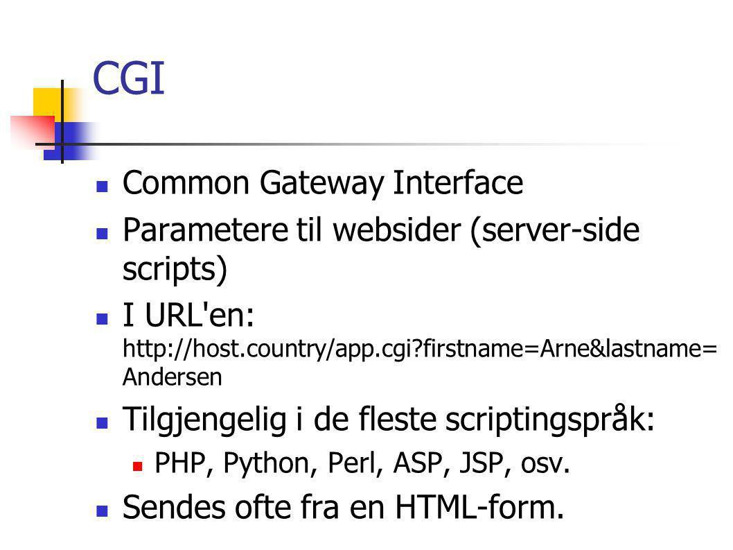 PHP PHP Hyptertext Preprocessor Server-side scriptingspråk, *.php (*.phtml) Minner om Perl og Java.