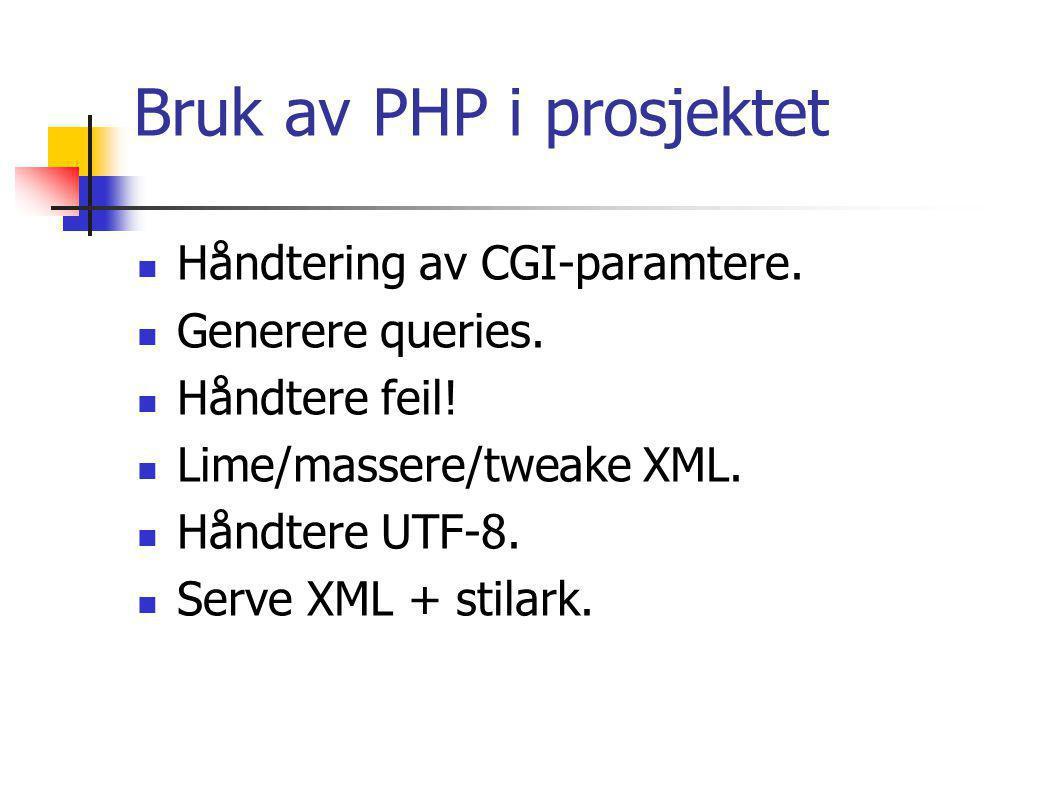 XQuery Spørrespråk mot XML-kilde.Ikke XML-syntaks.
