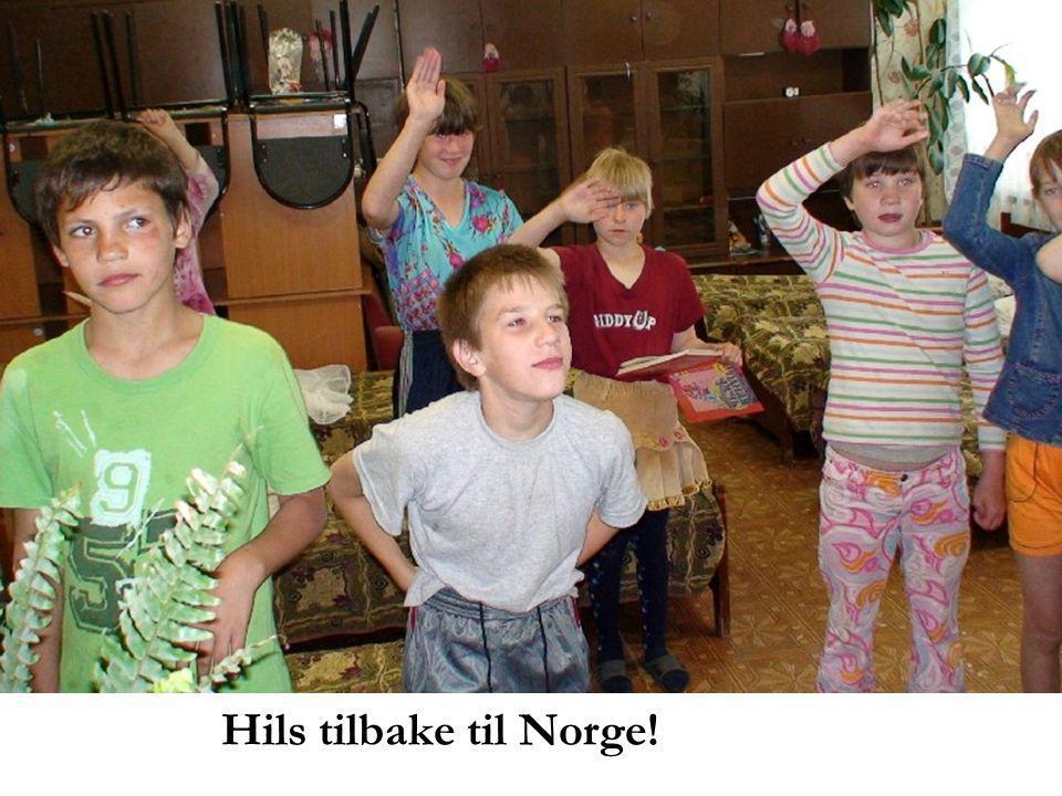 Hils tilbake til Norge!