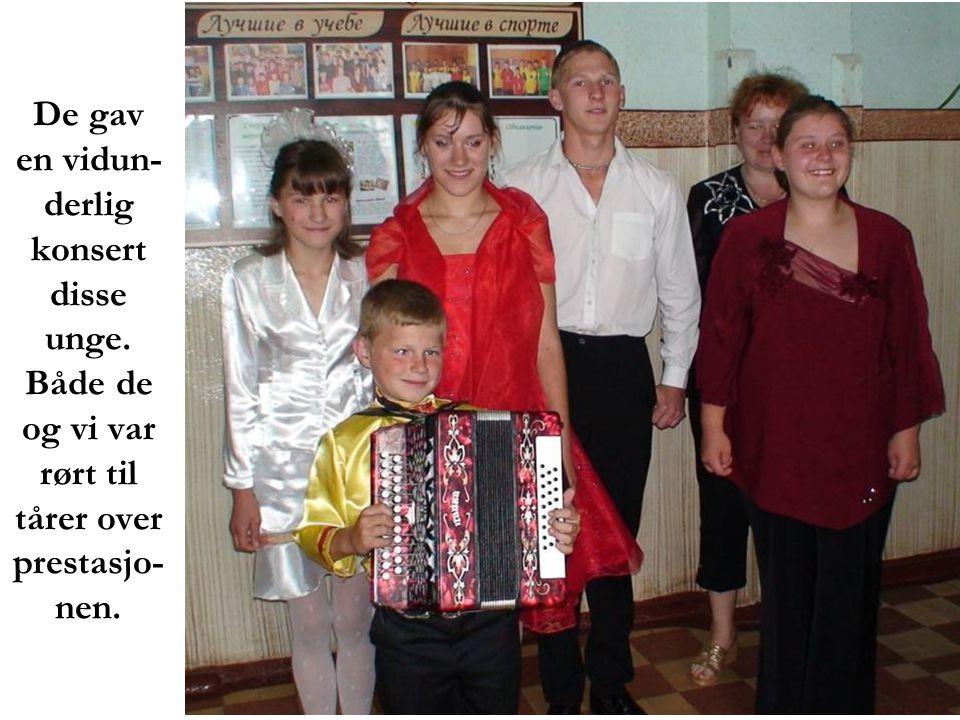 De gav en vidun- derlig konsert disse unge. Både de og vi var rørt til tårer over prestasjo- nen.