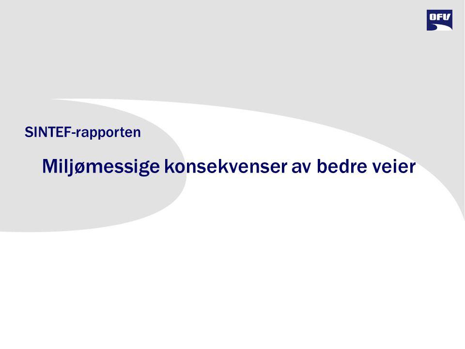 SINTEF-rapporten Miljømessige konsekvenser av bedre veier