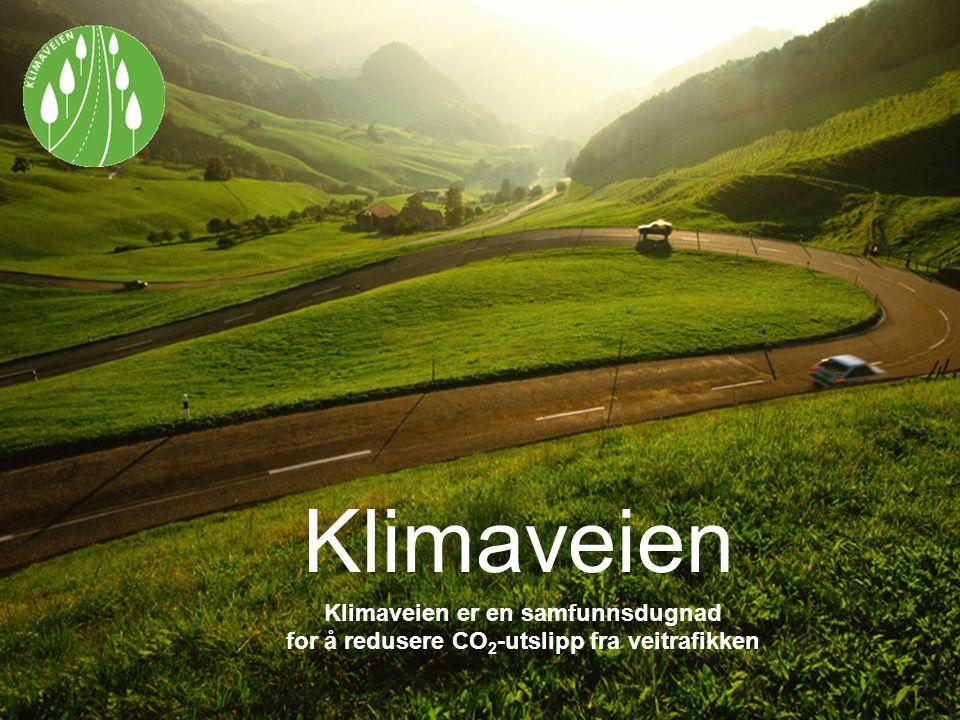 Klimaveien Klimaveien er en samfunnsdugnad for å redusere CO 2 -utslipp fra veitrafikken