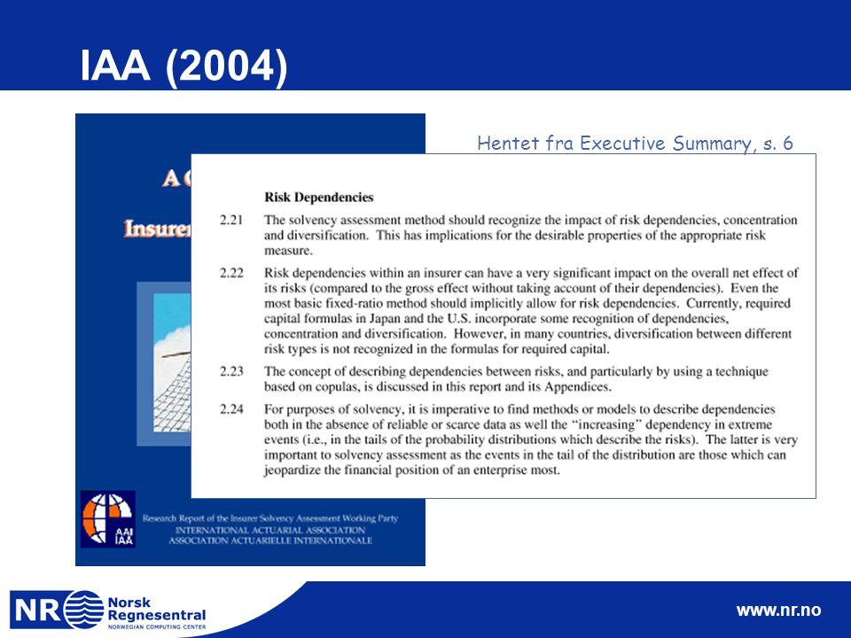 www.nr.no IAA (2004) Hentet fra Executive Summary, s. 6