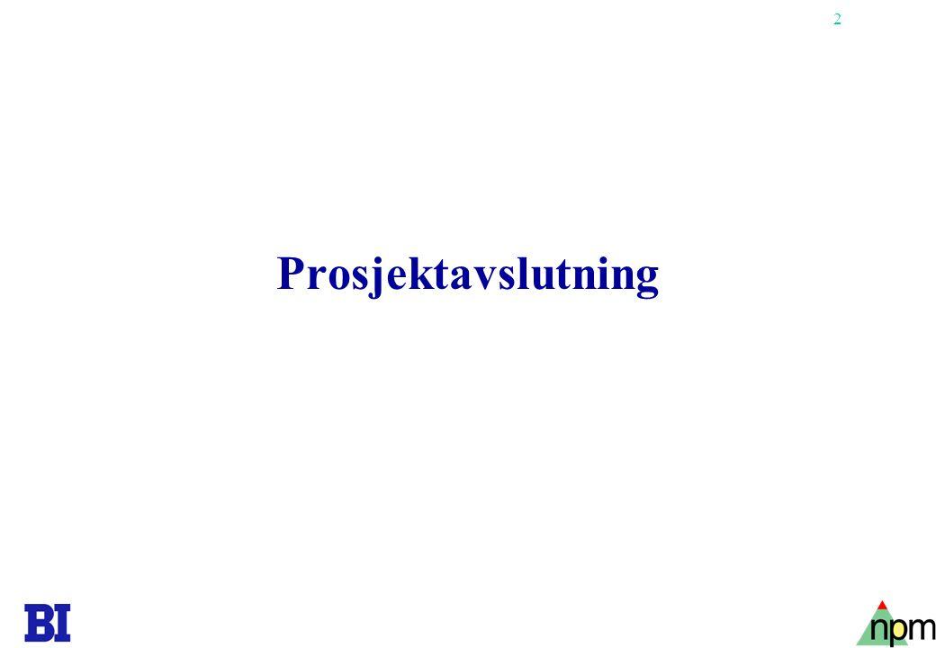 33 Tavs og eksplicit viden (Nonaka & Takeuchi) Professor Pernille Eskerod, Ph.D.