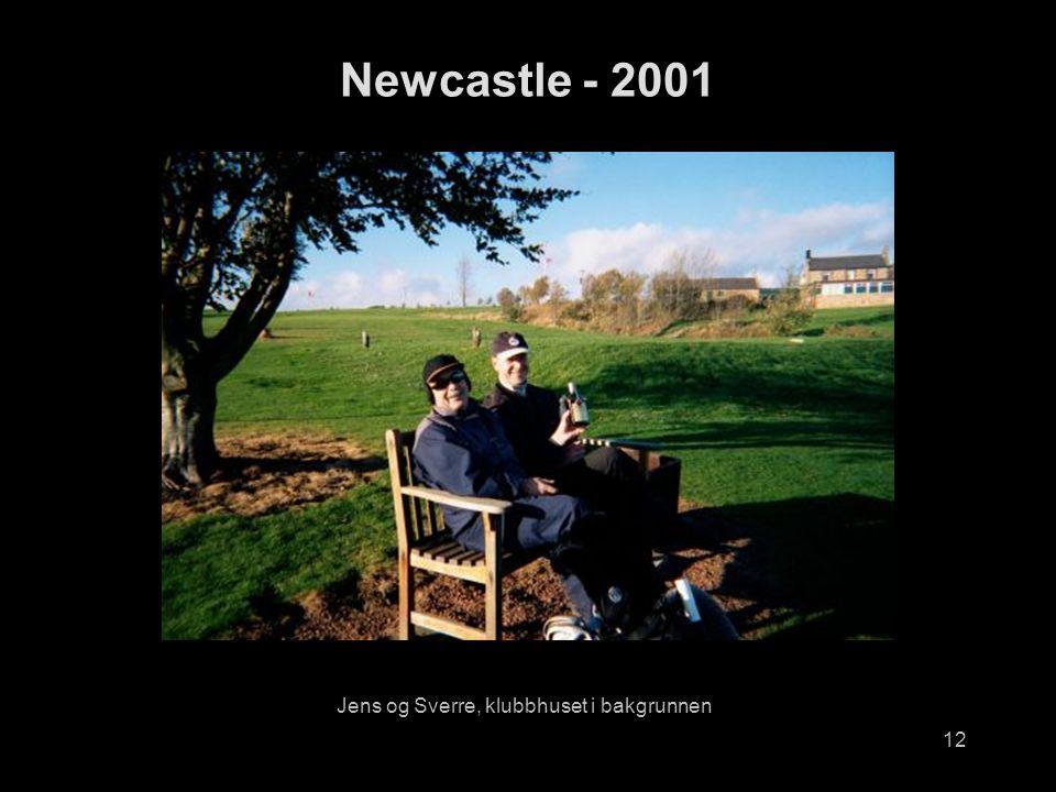 12 Jens og Sverre, klubbhuset i bakgrunnen Newcastle - 2001