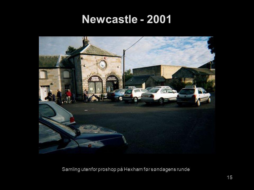 15 Samling utenfor proshop på Hexham før søndagens runde Newcastle - 2001