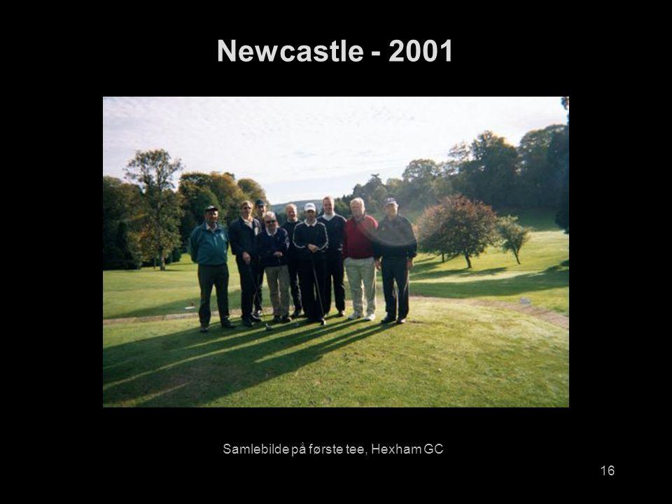 16 Samlebilde på første tee, Hexham GC Newcastle - 2001
