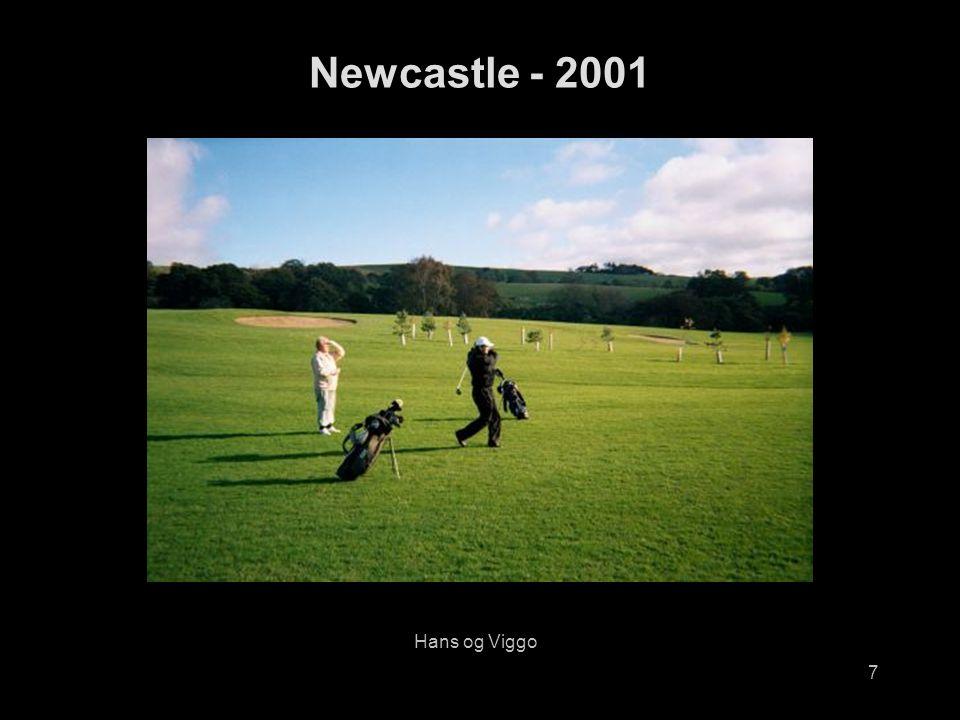 7 Hans og Viggo Newcastle - 2001