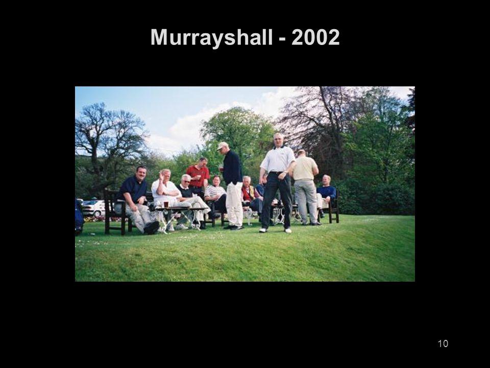 10 Murrayshall - 2002